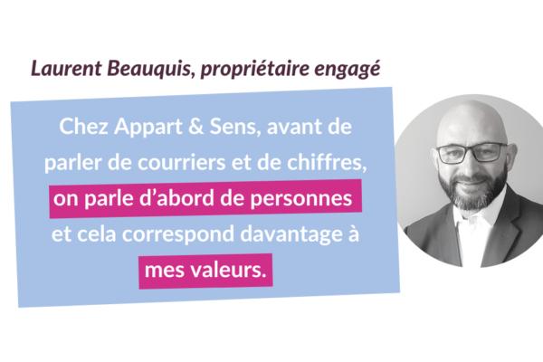 Portrait de propriétaires engagé.e.s #3 : Laurent Beauquis
